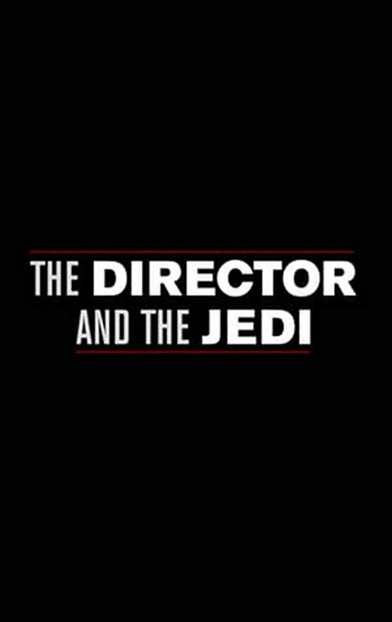 Wonke_Anthony_Star Wars The Director and The Jedi_Poster