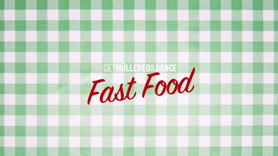 Get Müllered  Dance__Fast Food