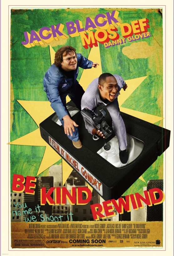 Gondry_Michel_Be Kind Rewind_Poster